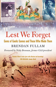 Lest We Forget - Gems of Gaelic Games