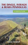 The Dingle, Iveragh & Beara Peninsulas: A Walking Guide