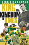 A King in a Kingdom of Kings: Dick Fitzgerald and Kerry Football